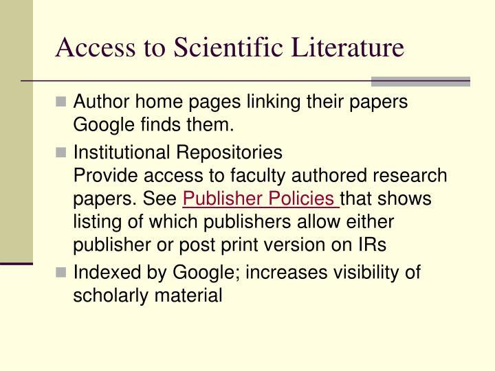 Access to Scientific Literature