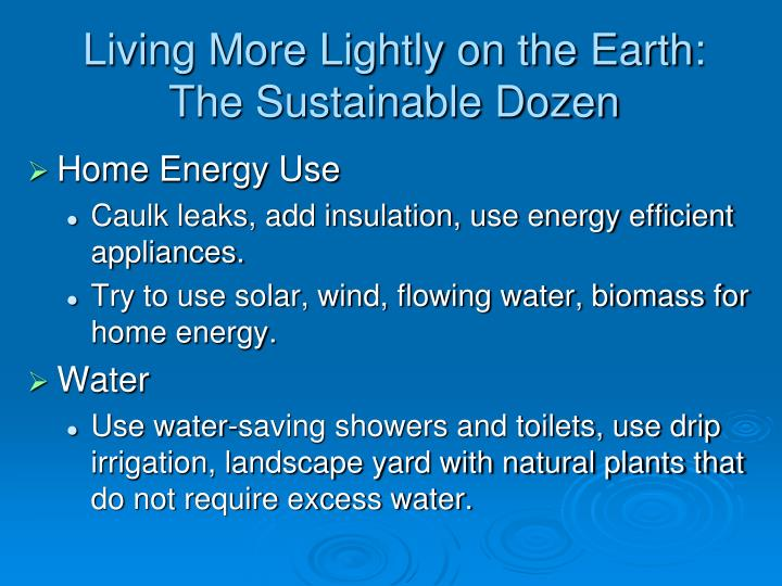 Living More Lightly on the Earth:
