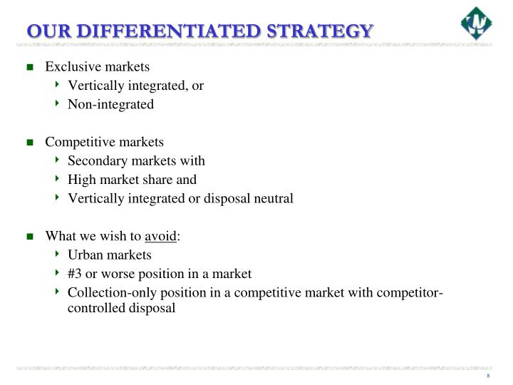 OUR DIFFERENTIATED STRATEGY