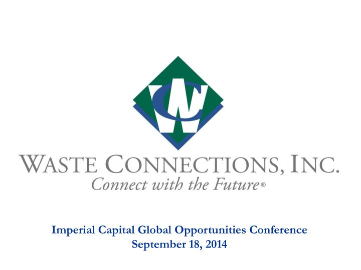 Imperial Capital Global Opportunities Conference