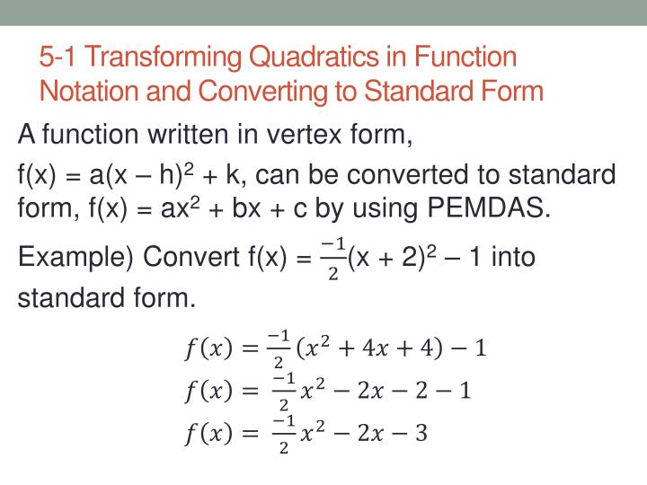 Ppt 5 1 Transforming Quadratics In Function Notation And
