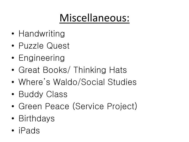 Miscellaneous: