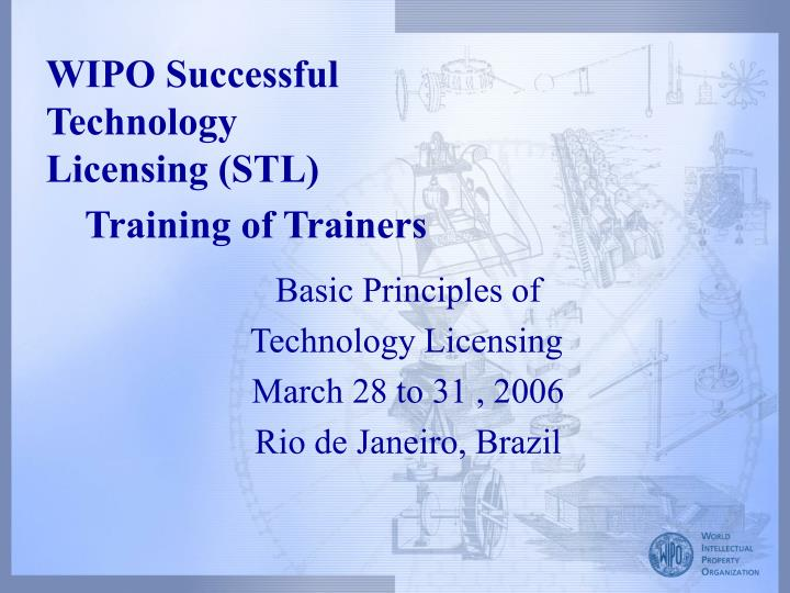 wipo successful technology licensing stl training of trainers