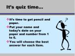 it s quiz time