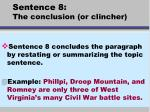 sentence 8 the conclusion or clincher