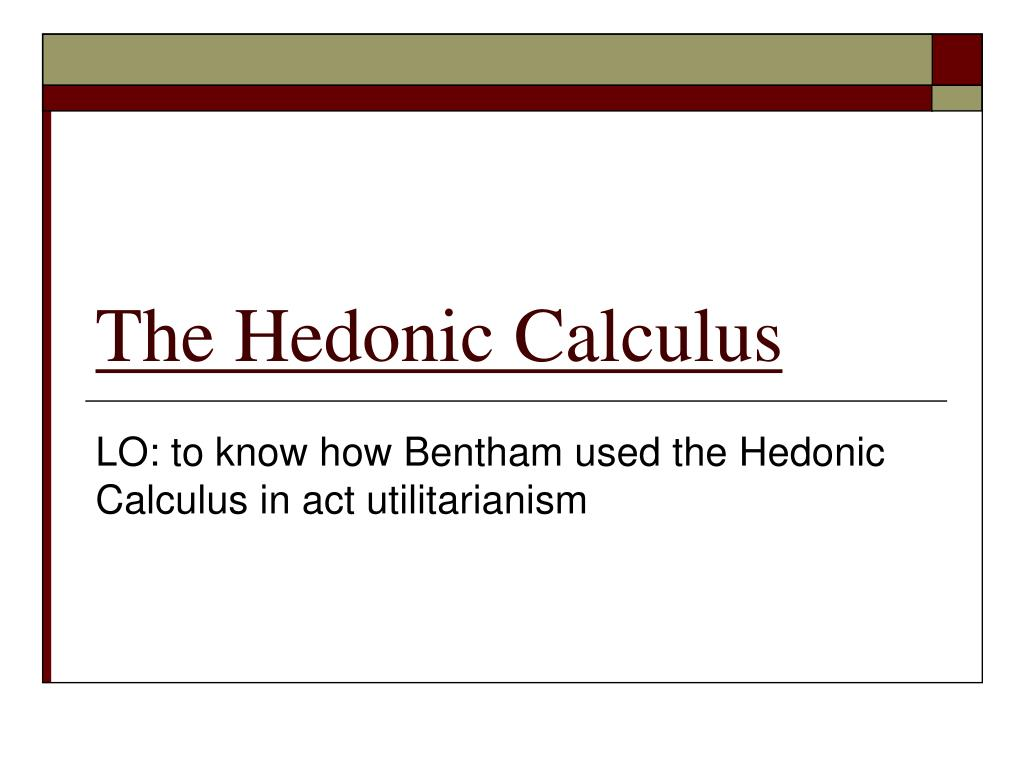 what is hedonistic calculus