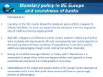 monetary policy in se europe and soundness of banks5