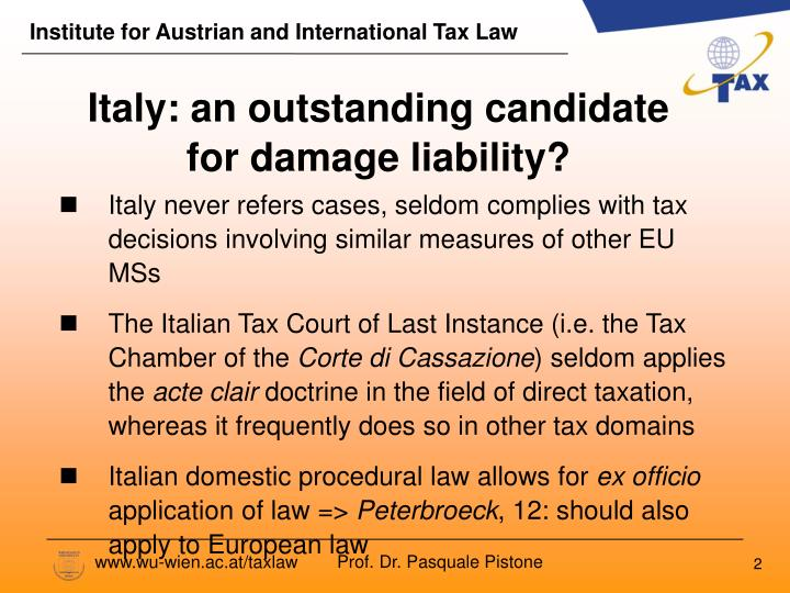 Italy an outstanding candidate for damage liability