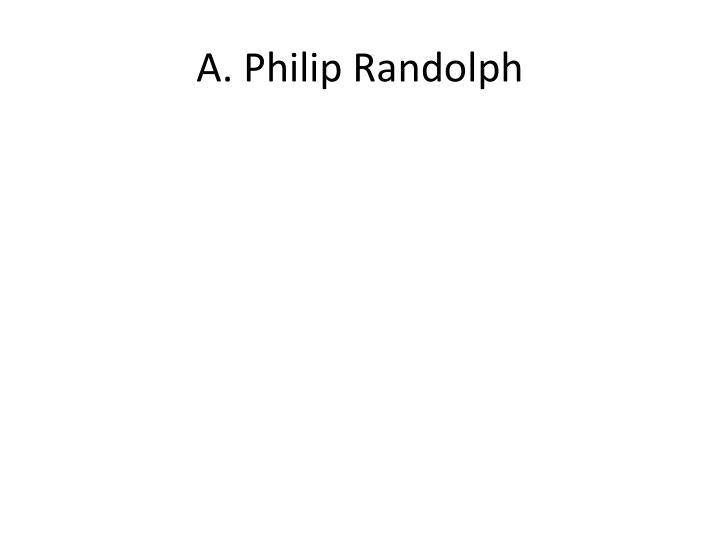 A philip randolph