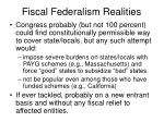 fiscal federalism realities