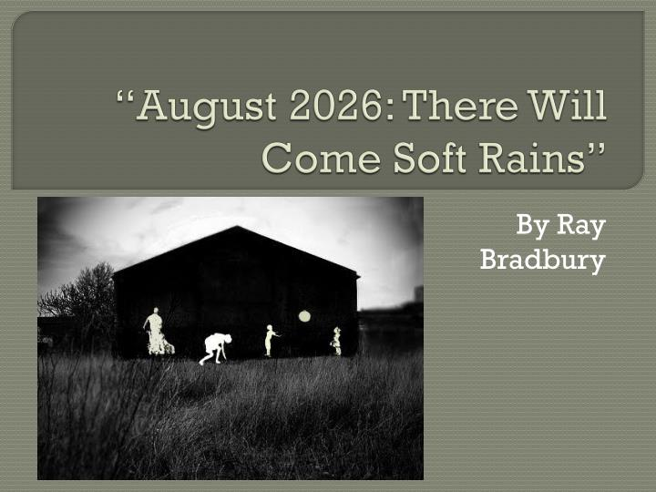 the revenge of nature in there will come soft rains a story by ray bradbury