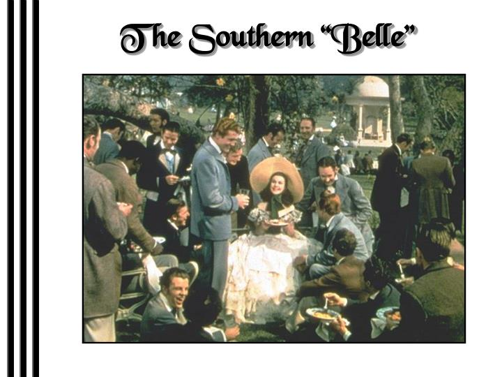 "The Southern ""Belle"""
