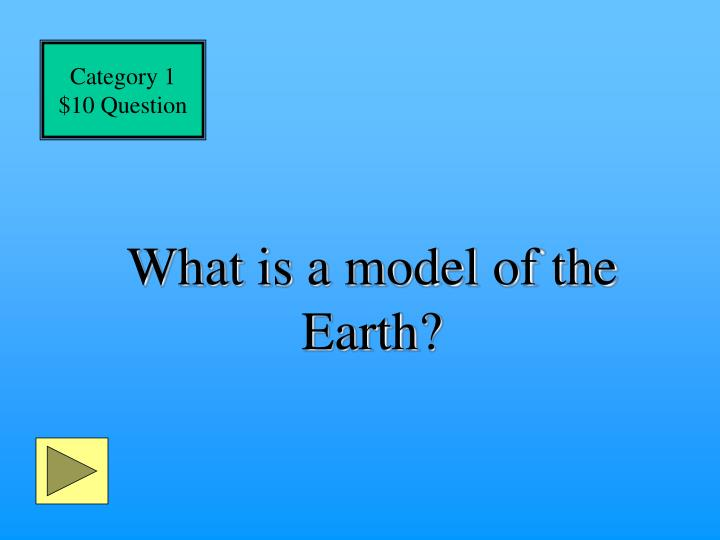 What is a model of the earth