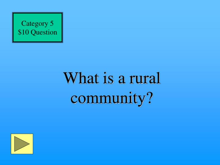 What is a rural community?