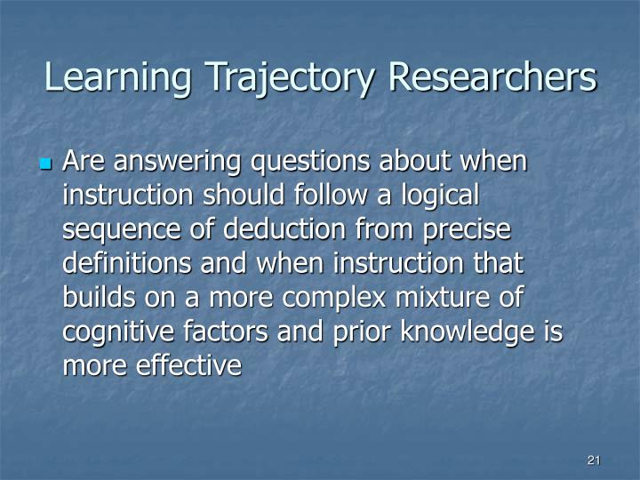 Learning Trajectory Researchers