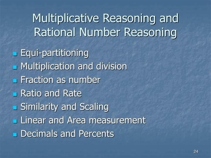 Multiplicative Reasoning and Rational Number Reasoning