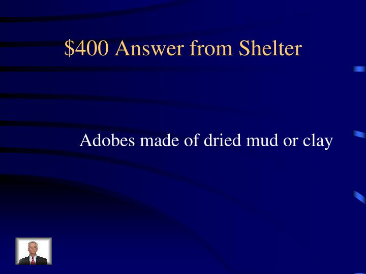 $400 Answer from Shelter