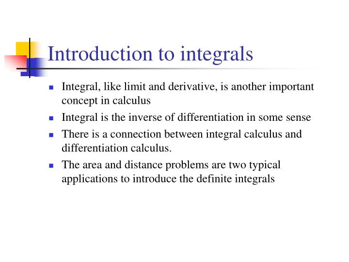 Ppt Introduction To Integrals Powerpoint Presentation Free Download Id 6836704 A series of free calculus video lessons. introduction to integrals powerpoint