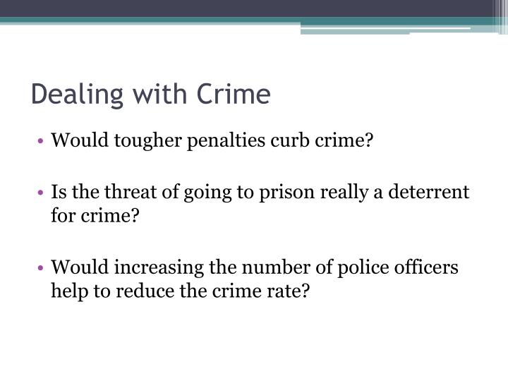 Dealing with Crime