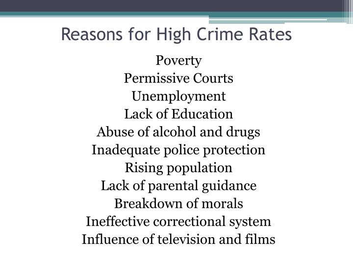 Reasons for High Crime Rates