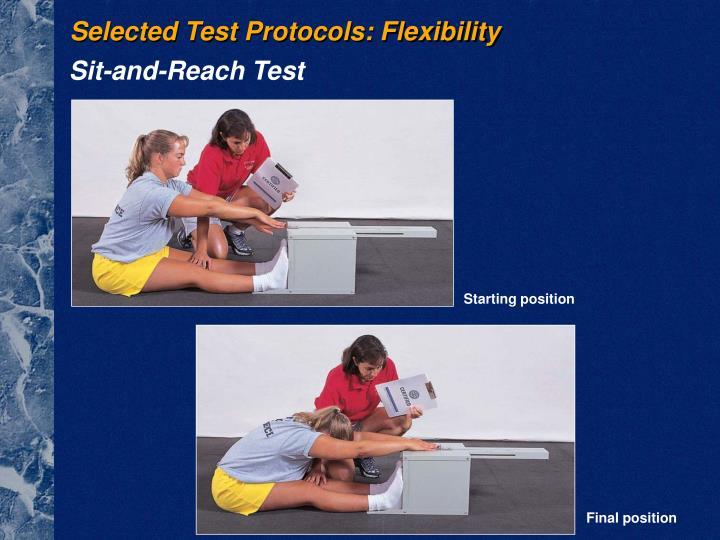 Selected Test Protocols: Flexibility