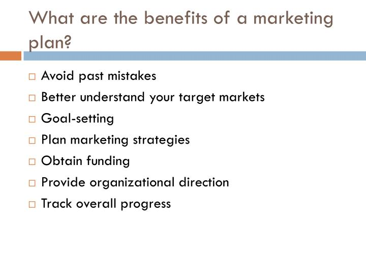 What are the benefits of a marketing plan?