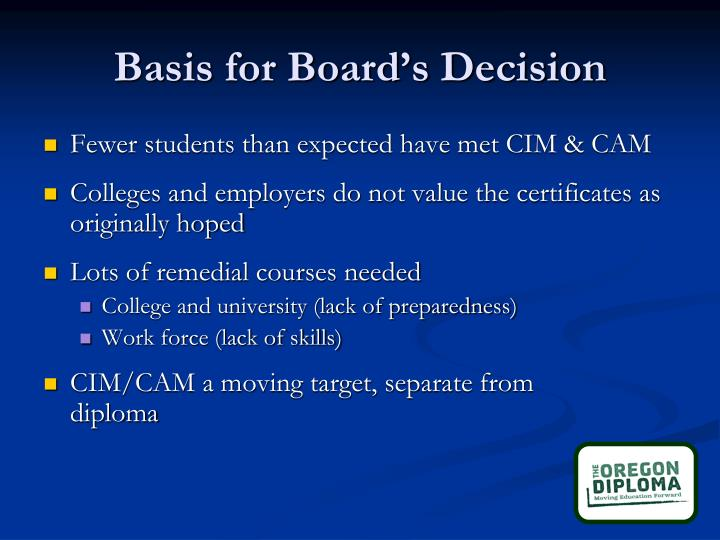 Basis for Board's Decision