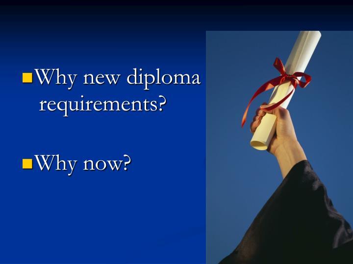 Why new diploma