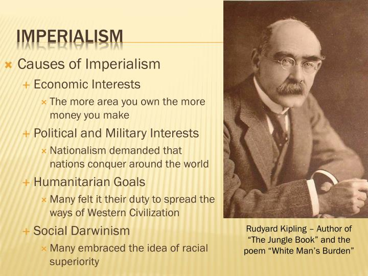 how far was imperialism the cause The age of imperialism (1870–1914) although the industrial revolution and nationalism shaped european society in the nineteenth century causes of new imperialism.