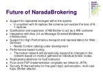 future of naradabrokering