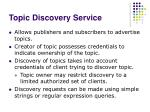 topic discovery service
