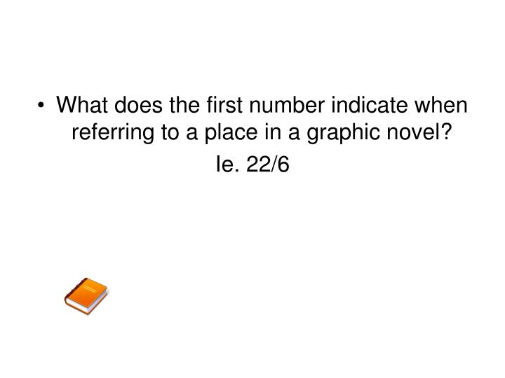 What does the first number indicate when referring to a place in a graphic novel?