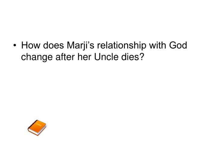 How does Marji's relationship with God change after her Uncle dies?