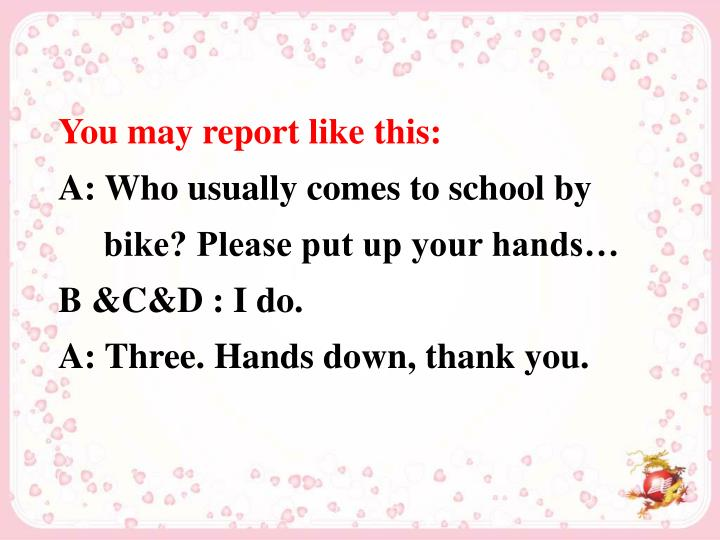 You may report like this: