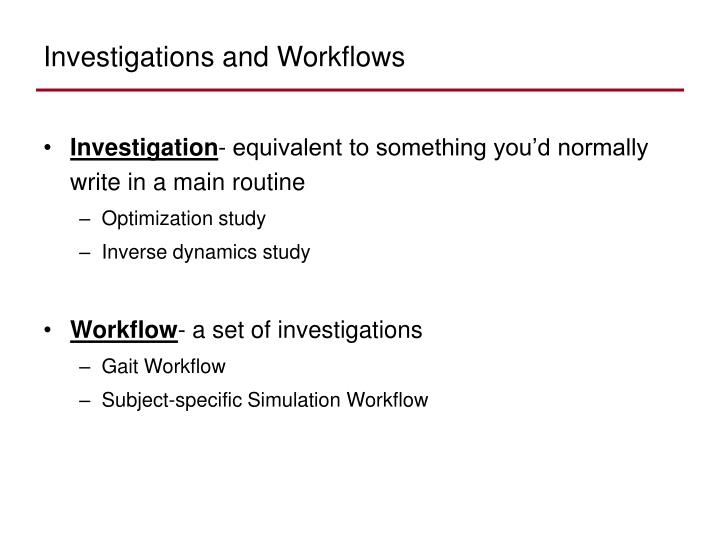 Investigations and Workflows