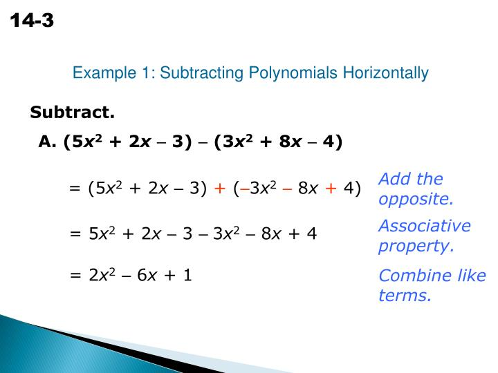Example 1: Subtracting Polynomials Horizontally