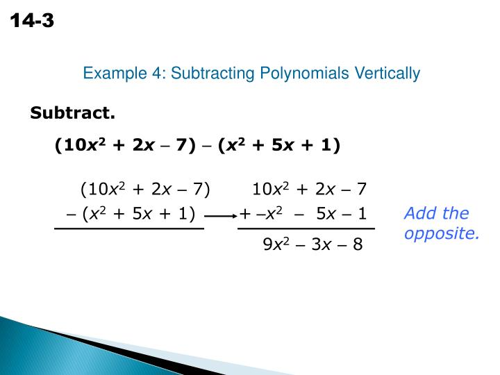 Example 4: Subtracting Polynomials Vertically