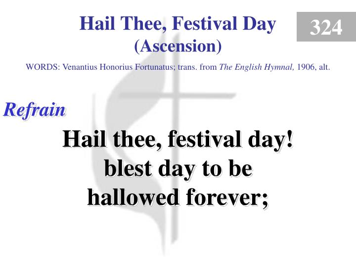 hail thee festival day ascension refrain n.