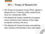 90 s treaty of maastricht