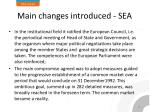 m ain changes introduced sea