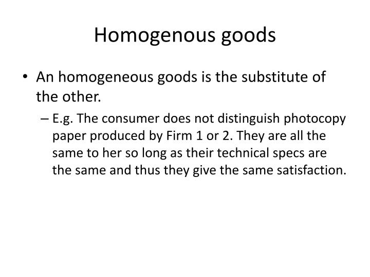 what are homogeneous goods