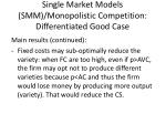 single market models smm monopolistic competition differentiated good case2