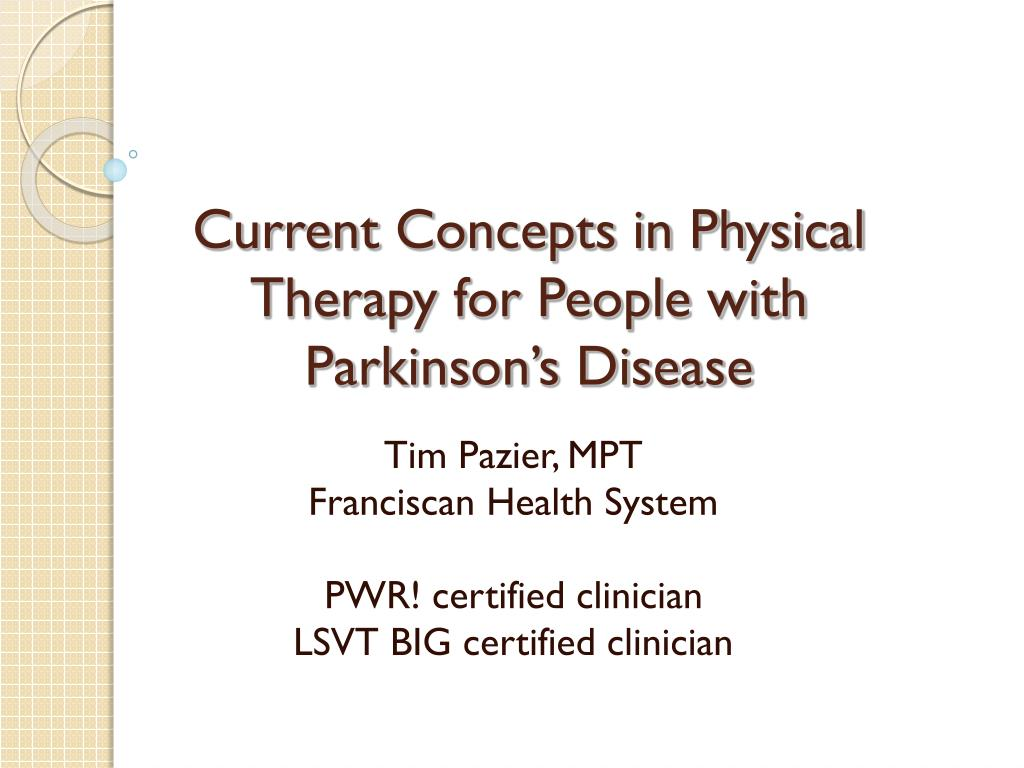 Ppt Current Concepts In Physical Therapy For People With