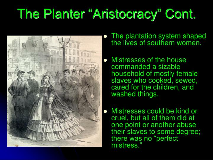 "The Planter ""Aristocracy"" Cont."