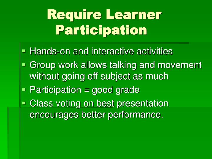 Require Learner   		     Participation