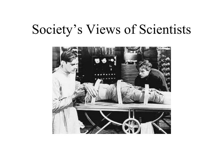 Society s views of scientists2