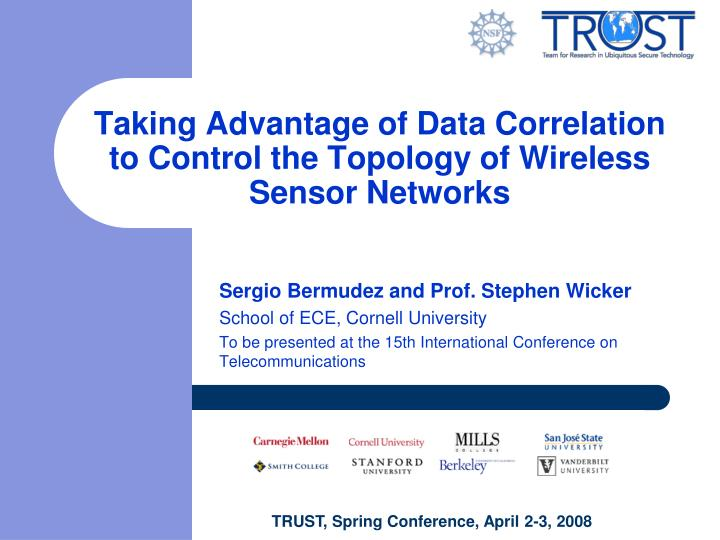 taking advantage of data correlation to control the topology of wireless sensor networks n.