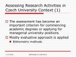 assessing research activities in czech university context 1