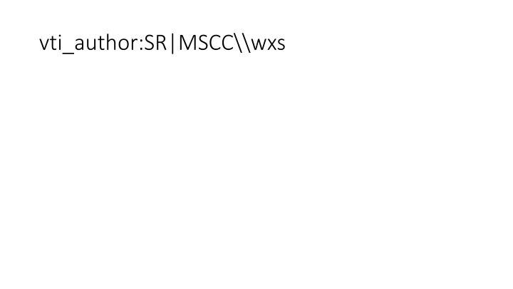 Vti author sr mscc wxs