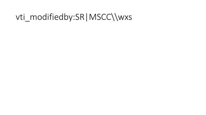 Vti modifiedby sr mscc wxs